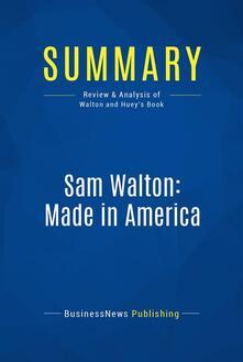 Summary: Sam Walton: Made In America