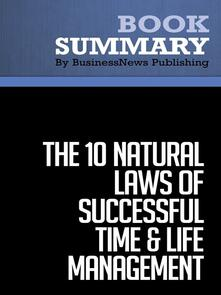 Summary: The 10 Natural Laws of Successful Time & Life Management