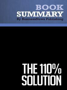 Summary: The 110% Solution