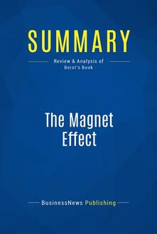 Summary: The Magnet Effect
