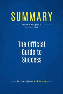Summary: The Official Guide to Success