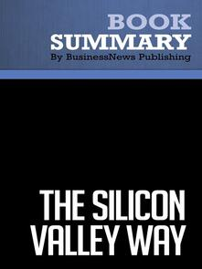 Summary: The Silicon Valley Way