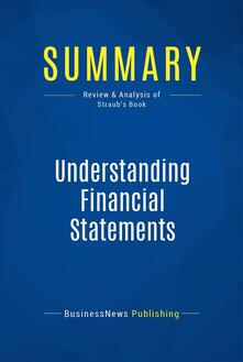 Summary: Understanding Financial Statements
