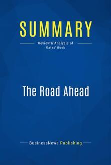 Summary: The Road Ahead