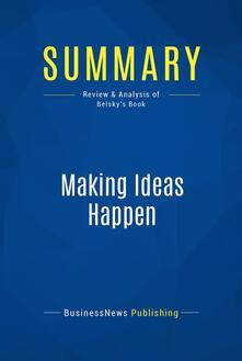 Summary: Making Ideas Happen
