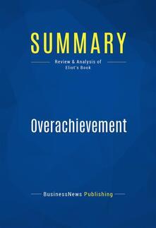 Summary: Overachievement
