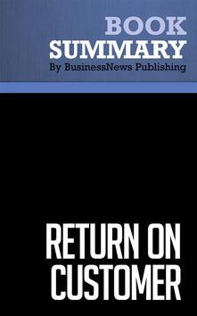 Summary: Return on Customer