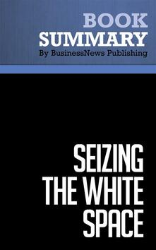 Summary: Seizing the White Space