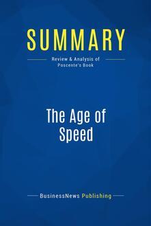 Summary: The Age of Speed