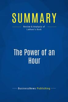 Summary: The Power of an Hour