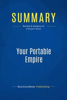 Summary: Your Portable Empire