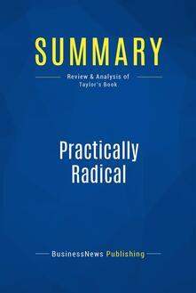 Summary: Practically Radical