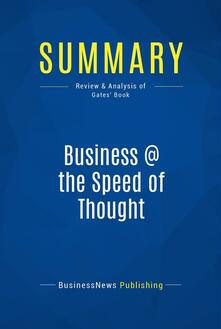 Summary: Business @ the Speed of Thought