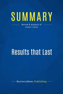 Summary: Results that Last