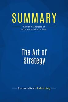 Summary: The Art of Strategy