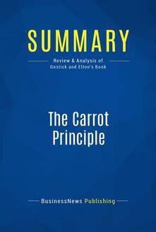Summary: The Carrot Principle
