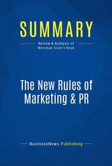 Summary: The New Rules of Marketing & PR
