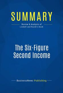 Summary: The Six-Figure Second Income