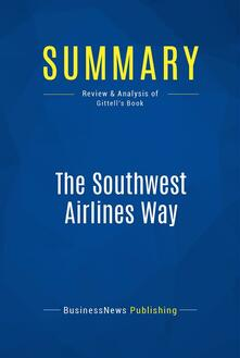 Summary: The Southwest Airlines Way