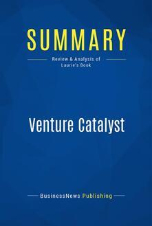 Summary: Venture Catalyst