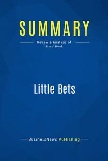 Summary: Little Bets
