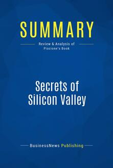 Summary: Secrets of Silicon Valley