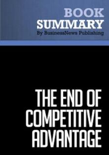 Summary: The End of Competitive Advantage