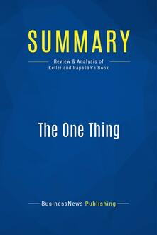 Summary: The One Thing