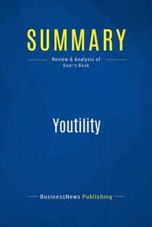 Summary: Youtility