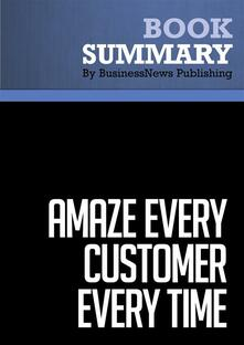 Summary: Amaze Every Customer Every Time