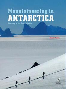Ellsworth Moutains - Mountaineering in Antarctica