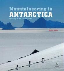 Transantarctic Mountains - Mountaineering in Antarctica