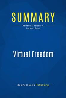 Summary: Virtual Freedom