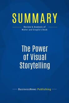 Summary: The Power of Visual Storytelling