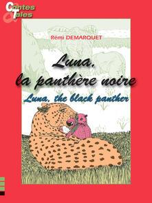 Luna, the black panther/Luna, la panthère noire