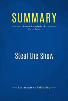Summary: Steal the Show
