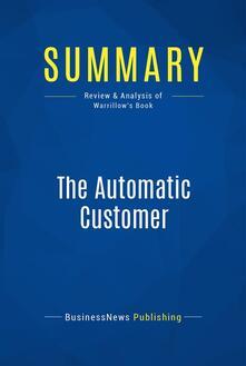Summary: The Automatic Customer