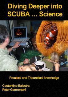Diving Deeper into SCUBA... Science