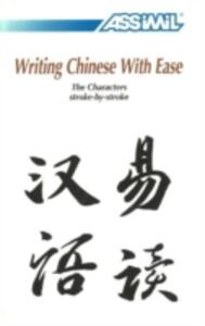 Writing chinese with ease - Philippe Kantor - copertina