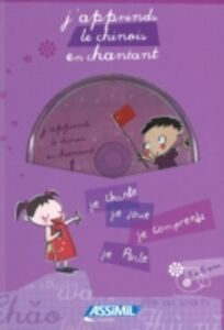 J'apprends le chinois en chantant. Con CD Audio