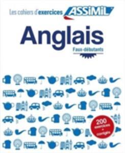 Anglais. Cahier d'exercices. Faux-débutants. Vol. 1 - Hélène Bauchart - copertina