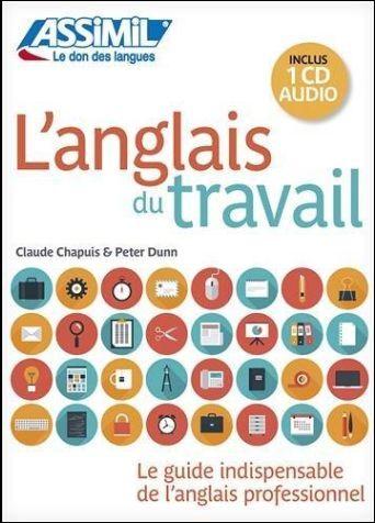 L' anglais du travail. Con CD Audio