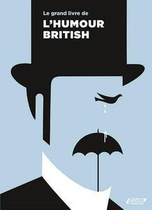 Le grand livre de l'humour british - Valérie Hanol - copertina