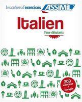 Italien. Cahier d'exercices. Faux-débutants