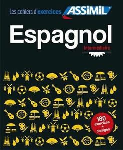 Espagnol. Cahier d'exercices. Intermédiaire. Vol. 2 - Juan Cordoba - copertina