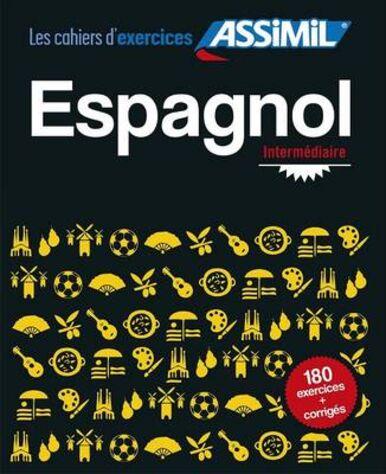Espagnol. Cahier d'exercices. Intermédiaire. Vol. 2