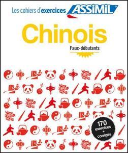 Chinois. Cahier d'exercices. Faux-débutants - Hélène Arthus - copertina
