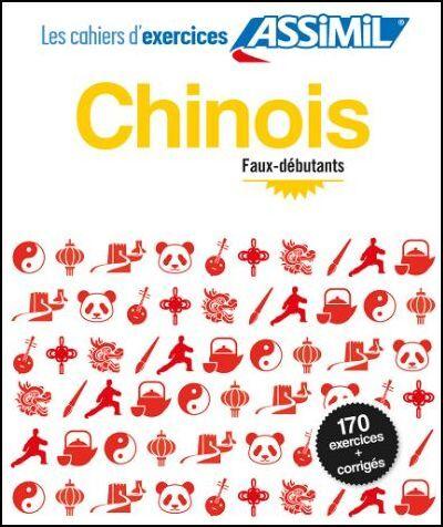 Chinois. Cahier d'exercices. Faux-débutants