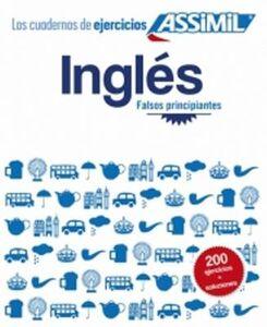 Inglés. Cuaderno de ejercicios. Falsos principiantes