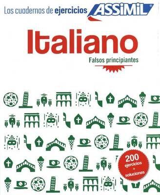 Italiano. Cuaderno de ejercicios. Falsos principiantes